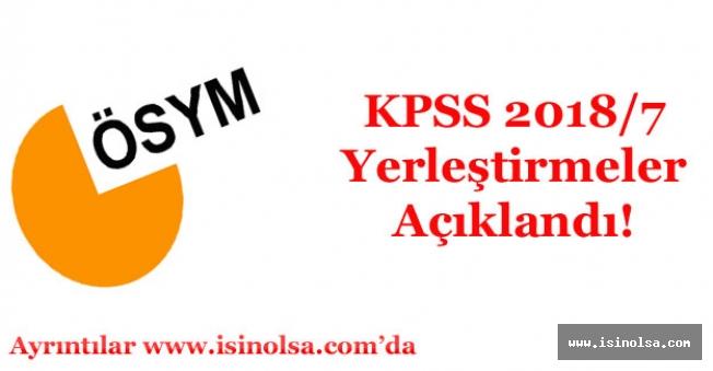 KPSS 2018/7 Yerleştirme Tercih Sonuçları Açıklandı!