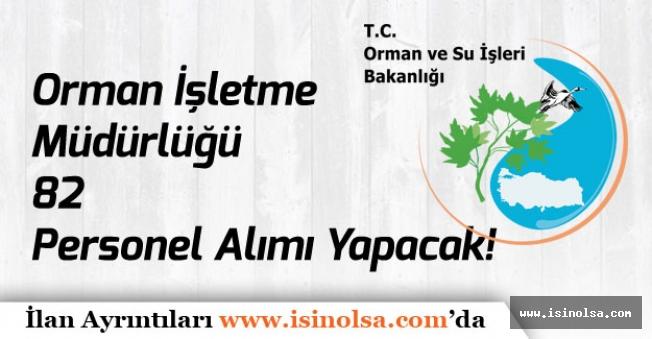 Orman İşletmesi TYP ile 82 Memur Alımı Yapacak! Başvurular Başladı!