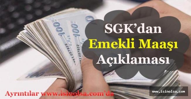 SGK'dan Emekli Maaşı İle İlgili Açıklama Geldi!