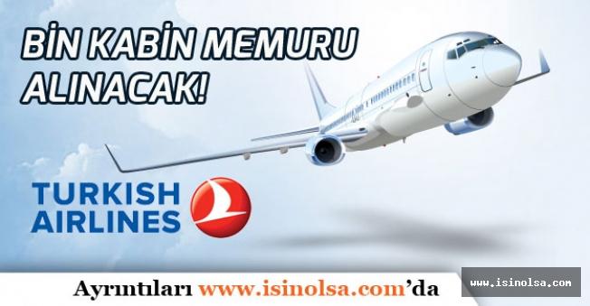 Türk Hava Yolları Bin Kabin Memuru Alımı Yapılacak! Yetkili İsimden Açıklama!