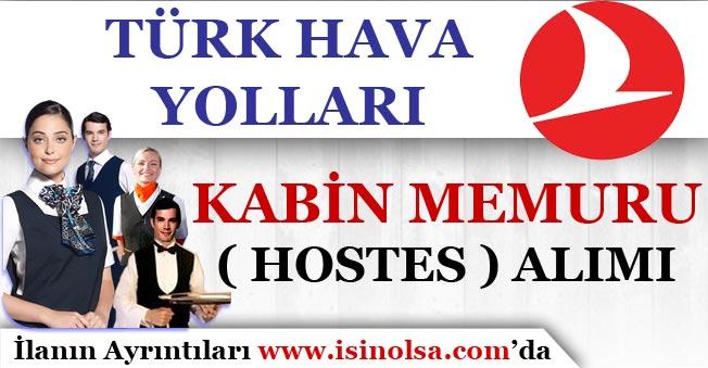 Türk Hava Yolları Kabin Memuru ( Hostes ) Alımı Yapıyor