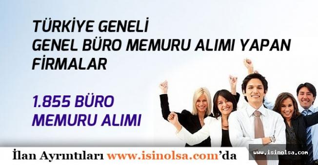 Türkiye Geneli1.855 Büro Memuru Alımı! Başvuru Şartları!