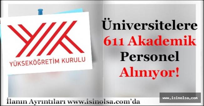 Üniversiteler 611 Akademik Personel Alımı Yapıyor!