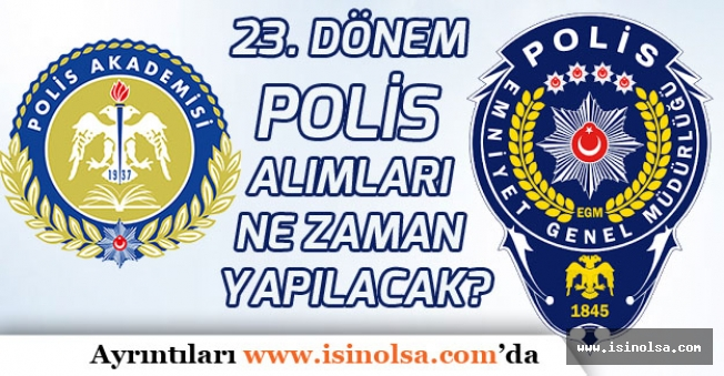 23. Dönem POMEM Polis Alımları Ne Zaman Yapılacak?