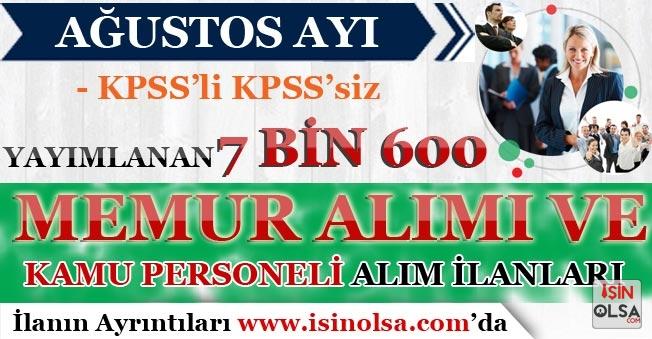 Ağustos Ayı KPSS'li KPSS'siz Yayımlanan 7 Bin 600 Memur Alımı ve Kamu Personeli Alım İlanları