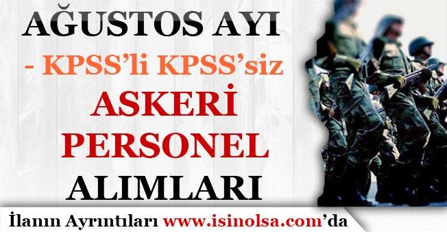 Ağustos Ayı KPSS'li ve KPSS'siz Askeri Personel Alımları