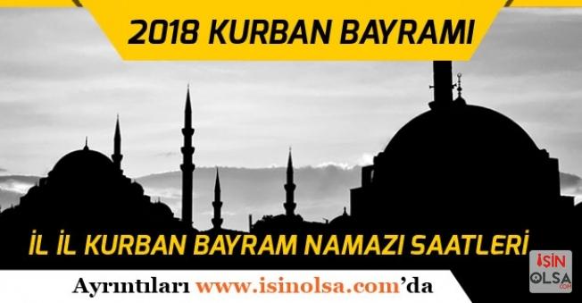 Diyanet 2018 Kurban Bayramı Namazı Tüm İllerde Saat Kaçta Olacak? (Ankara, İstanbul, İzmir)