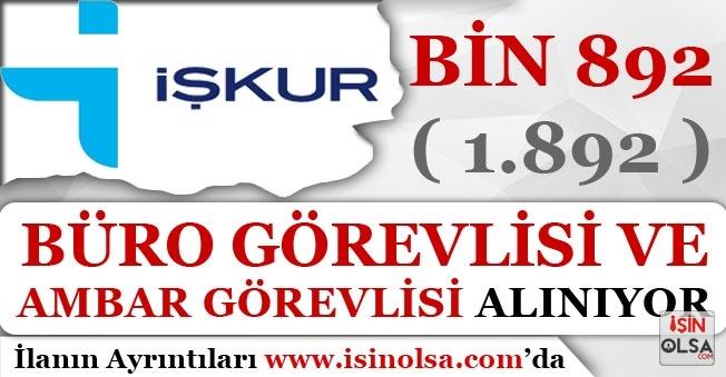 İŞKUR'da Yayımlandı! Bin 892 Büro Personeli ve Ambar Görevlisi Alınıyor