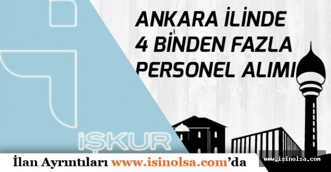 İŞKUR ile Ankarada 4 Binden Fazla Memur, İşçi ve Personel Alımı Yapılacak!