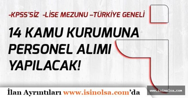 İŞKUR üzerinden Türkiye Geneli 14 Kuruma Bir Çok Unvanda Personel Alınacak!