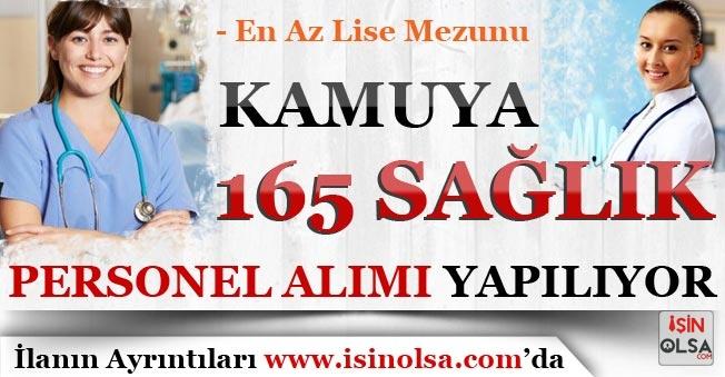 Kamuya En Az Lise Mezunu 165 Sözleşmeli Sağlık Personeli Alımı Yapılıyor