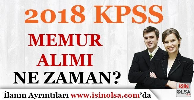KPSS 2018 Memur Alımı Ne Zaman Başlayacak