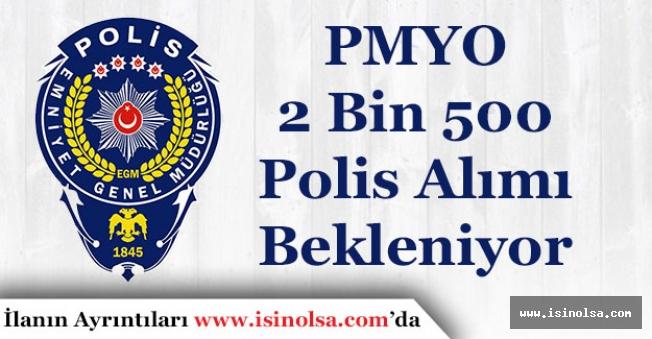 PMYO 2 Bin 500 Polis Alımı Bekliyor!