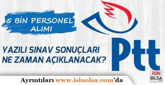 PTT Personel Alımı 2018/1 Sonuçları Ne Zaman Açıklanacak?