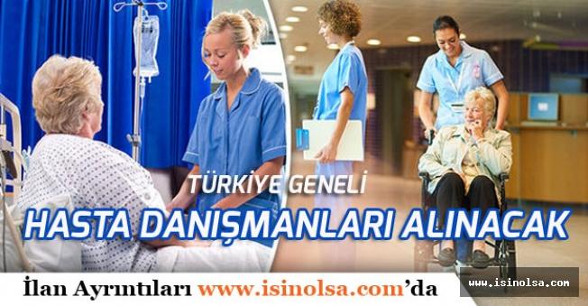 Türkiye Geneli Hasta Danışmanı Alımları Yapılacak!