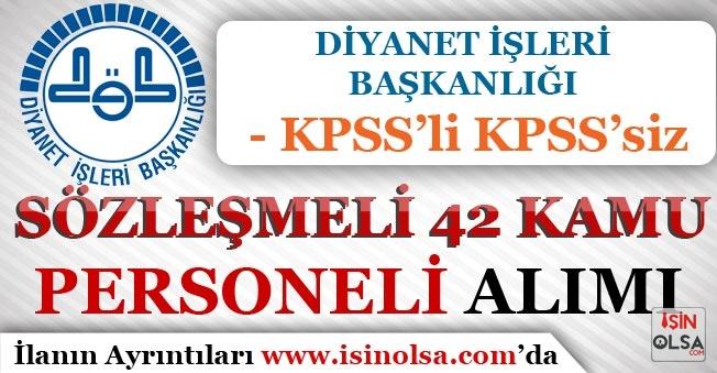 DPB'de Yayımlandı! DİB KPSS'li KPSS'siz Sözleşmeli 42 Kamu Personeli Alımı Yapıyor!