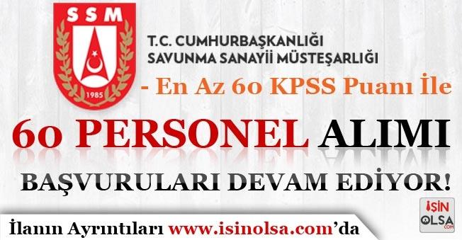 En Az 60 KPSS Puanı İle Savunma Sanayii Müsteşarlığı Personel Alımı Devam Ediyor!