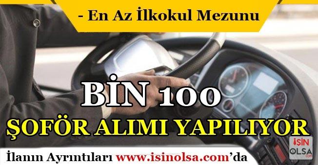 En Az İlkokul Mezunu Bin 100 Şoför Alımı Yapılıyor!