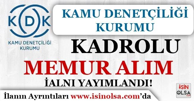 Kamu Denetçiliği Kurumu ( KDK ) Kadrolu Memur Alımı İlanı Yayımladı!
