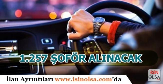 Kamu ve Firmalara Lise Mezunu 1.257 Şoför Alımı Yapılacak!