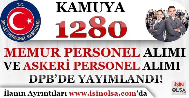 Kamuya 1280 Memur Personel Alımı ve Askeri Personel Alımı DPB'de Yayımlandı! KPSS'li KPSS'siz