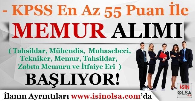 KPSS En Az 55 Puan İle Memur Alımı ( Tahsildar, Zabıta, İtfaiyeci ) Başlıyor!