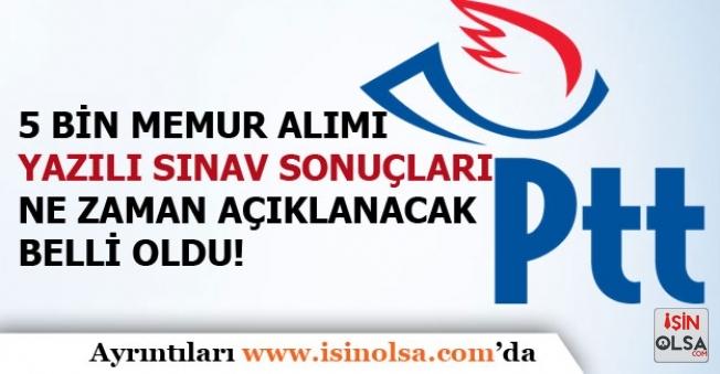 PTT 5 Bin Personel Alımı Yazılı Sınav Sonuçları Ne Zaman Açıklanacak Belli Oldu!