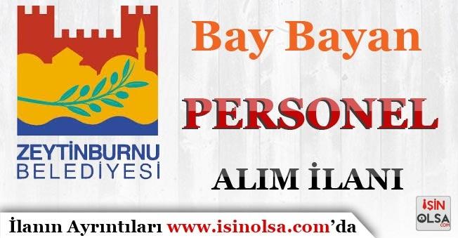 Zeytin Burnu Belediyesi Bay Bayan Personel Alım İlanı Yayımlandı!