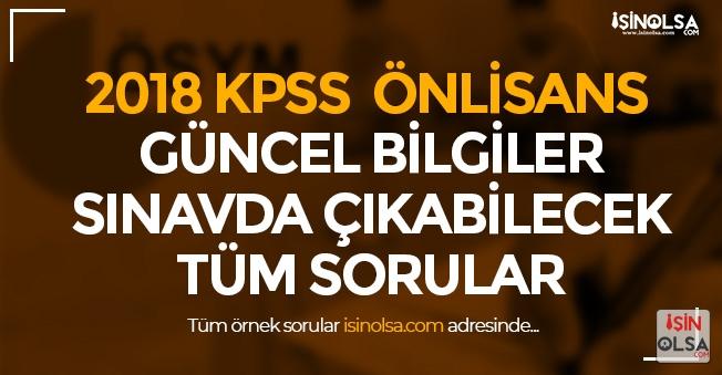 2018 KPSS Önlisans Güncel Bilgiler Çıkabilecek Sorular!
