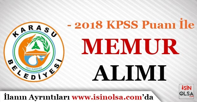 2018 KPSS Puanı İle Belediye#039;ye Memur Alımı İlanı Yayımlandı!