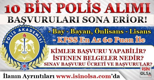 23. Dönem POMEM 10 Bin Erkek Kadın Polis Alımı Başvurularında Son Gün!