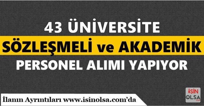 43 Üniversite 1172 Personel Alımı Yapacak! Üniversitelere Sözleşmeli ve Akademik Personeller Alınacak!