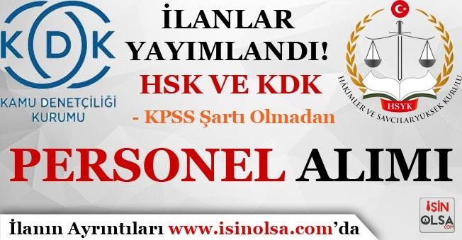 Devlet Personel Başkanlığında Yayımlandı HSK ve KDK Kurumları KPSS'siz Personel Alımı Yapıyor