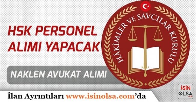 HSK Naklen Atama İle Avukat Memur Alımı Yapacak!