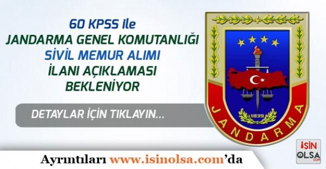 Jandarma Genel Komutanlığına 60 KPSS ile Sivil Memur Alımı Bekleniyor