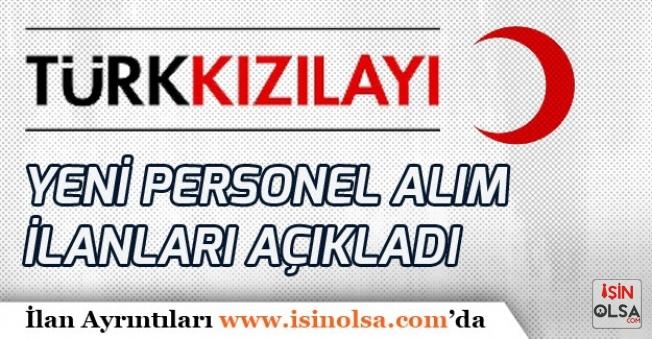 Kızılay Türkiye Geneli Yeni Personel Alım İlanları Açıkladı!