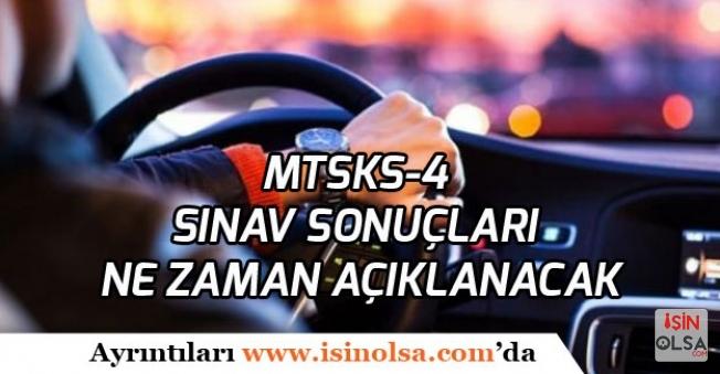 MTSKS-4 Ehliyet Sınav Sonuçları Ne Zaman Açıklanacak?