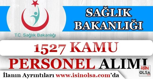 Sağlık Bakanlığı 1527 Kamu Personeli Alımı Yapıyor! KPSS'siz