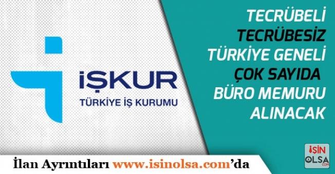Türkiye Genelinde İlköğretim Mezunu Tecrübesiz, Tecrübeli  914 Büro Memuru Alınacak!
