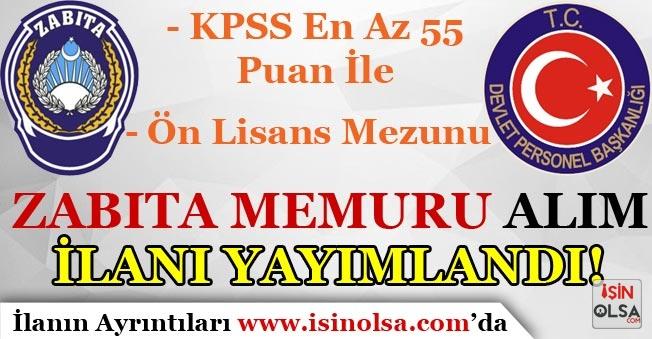 Zabıta Memuru Alım İlanı DPB'de Yayımlandı! KPSS En Az 55 Puan Şartı İle