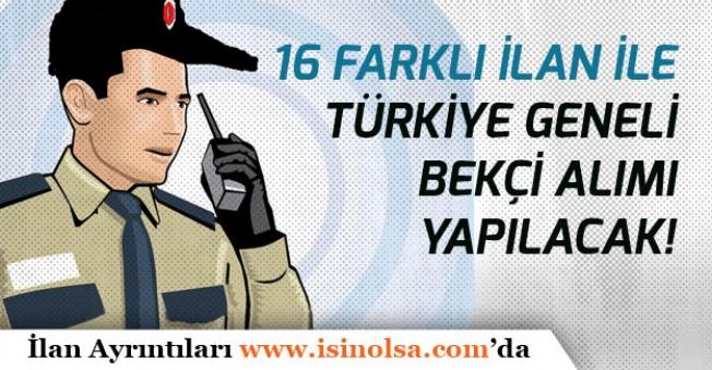 16 Farklı İlan ile İŞKUR Üzerinden Türkiye Genelinde Bekçi Alımı Yapılacak!