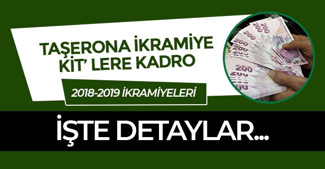 2018-2019 Taşeron, KİT Sürecinde İkramiye ve Kadrolar