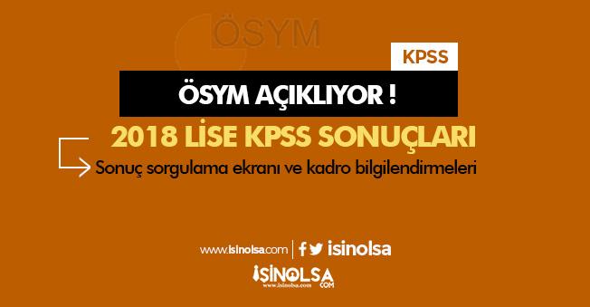 2018 KPSS Ortaöğretim (Lise) Sonuçları Açıklanıyor! (ÖSYM Sonuç Sorgulama Ekranı)