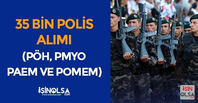 35 Bin Kadın ve Erkek Polis Alımında Adayların Beklentileri: Sizden Gelenler (PÖH, POMEM, PMYO, PAEM)