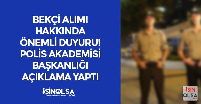 7 Bin Bekçi Alımı Hakkında Polis Akademisinden Son Dakika Duyurusu! İşte Detaylar