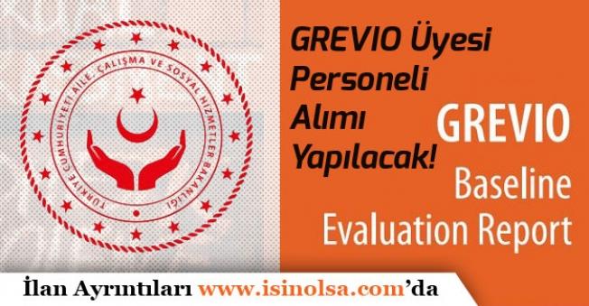 Aile Bakanlığı Kadına Karşı Şiddetin Önlenmesinde GREVIO Üyesi Personeli Alımı Yapacak!
