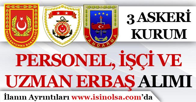 Askeri Kurumlar 1983  Uzman Erbaş, İşçi ve Personel Alıyor! ( Jandarma, MSB, Sahil Güvenlik )