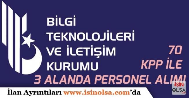 BTK Hukuk, Sosyal Bilimler ve Bilişim Alanlarında 70 KPSS ile  Memur Alımı İlanı Açıkladı!