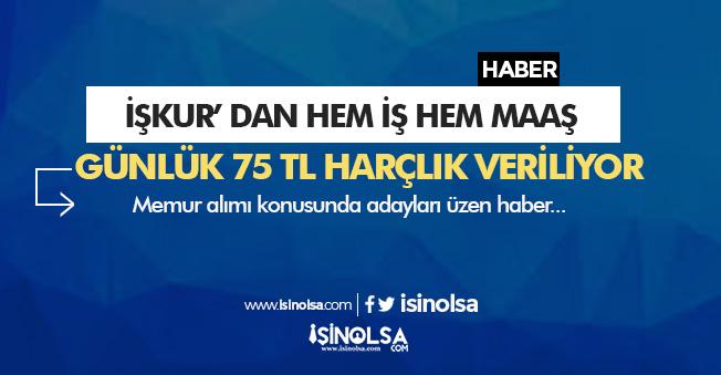 İŞKUR' dan Gençlere Hem İş Hem Maaş! Günlük 75 TL Harçlık