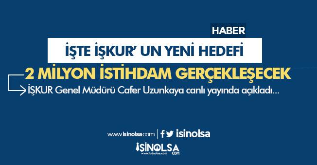 İŞKUR' un Yeni Hedefi: 2 Milyon İstihdam Yapılacak!